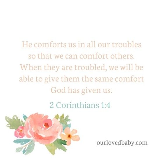 He comforts us in our troubles